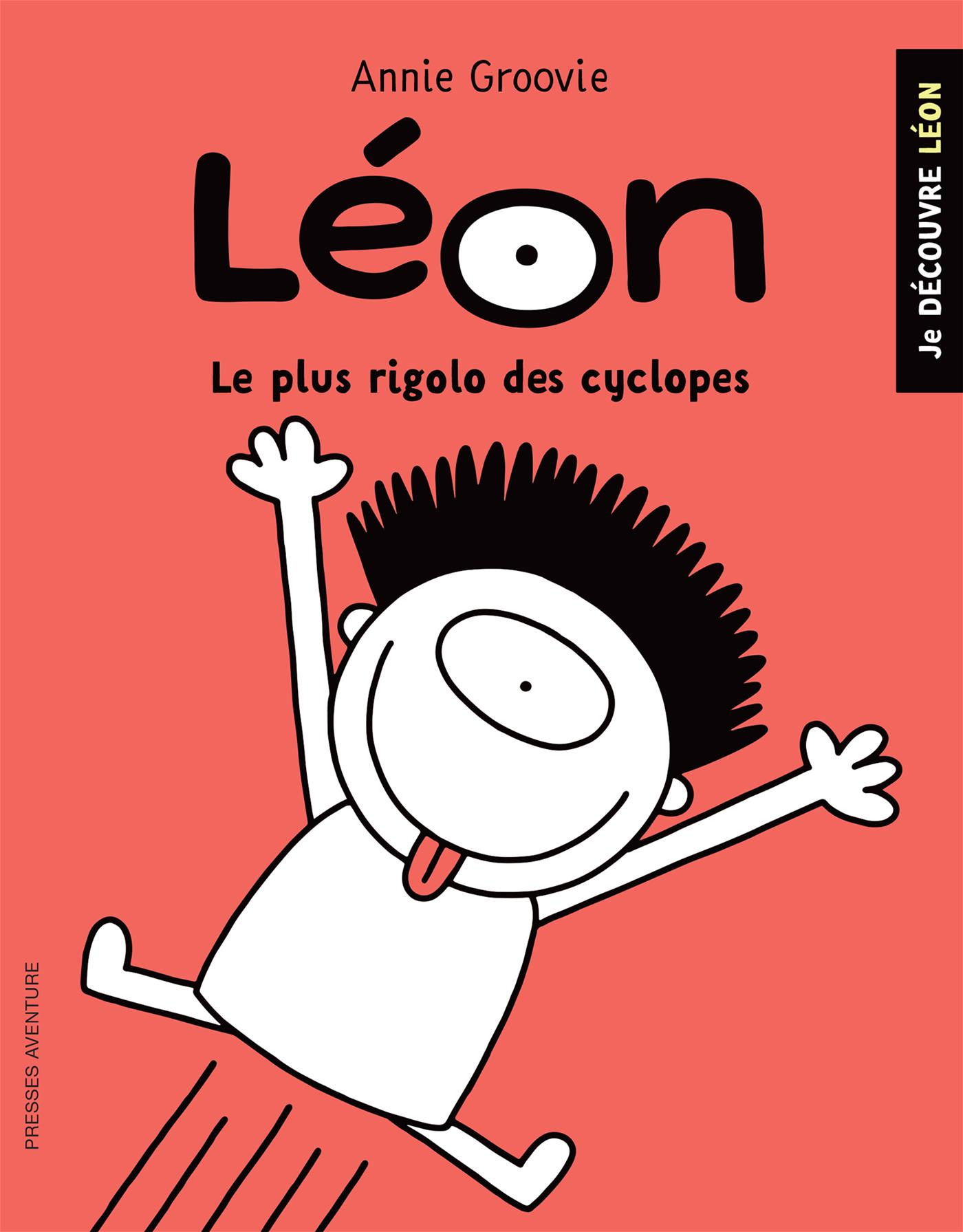 Léon : Le plus rigolo des cyclopes!