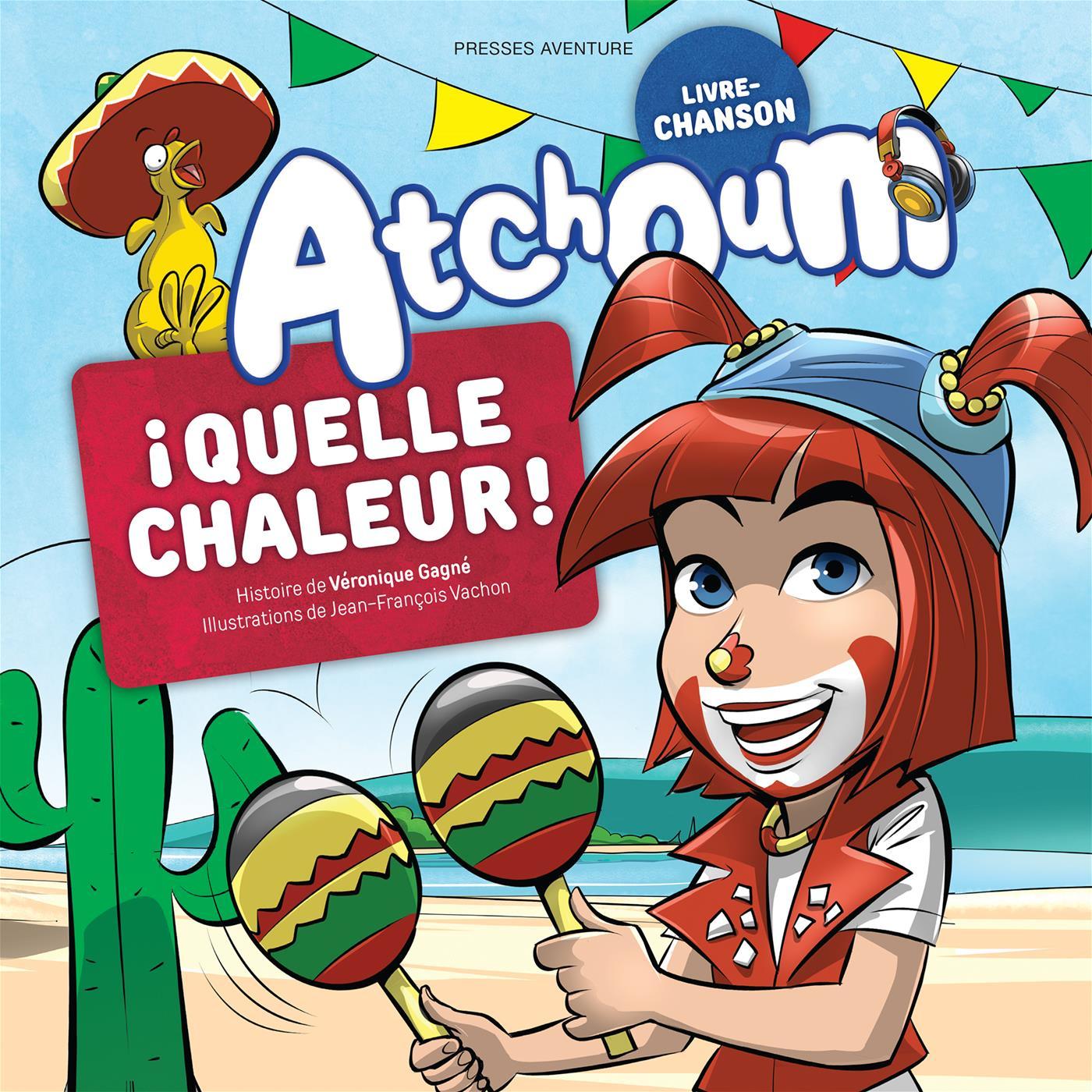 Atchoum - ¡ Quelle chaleur !