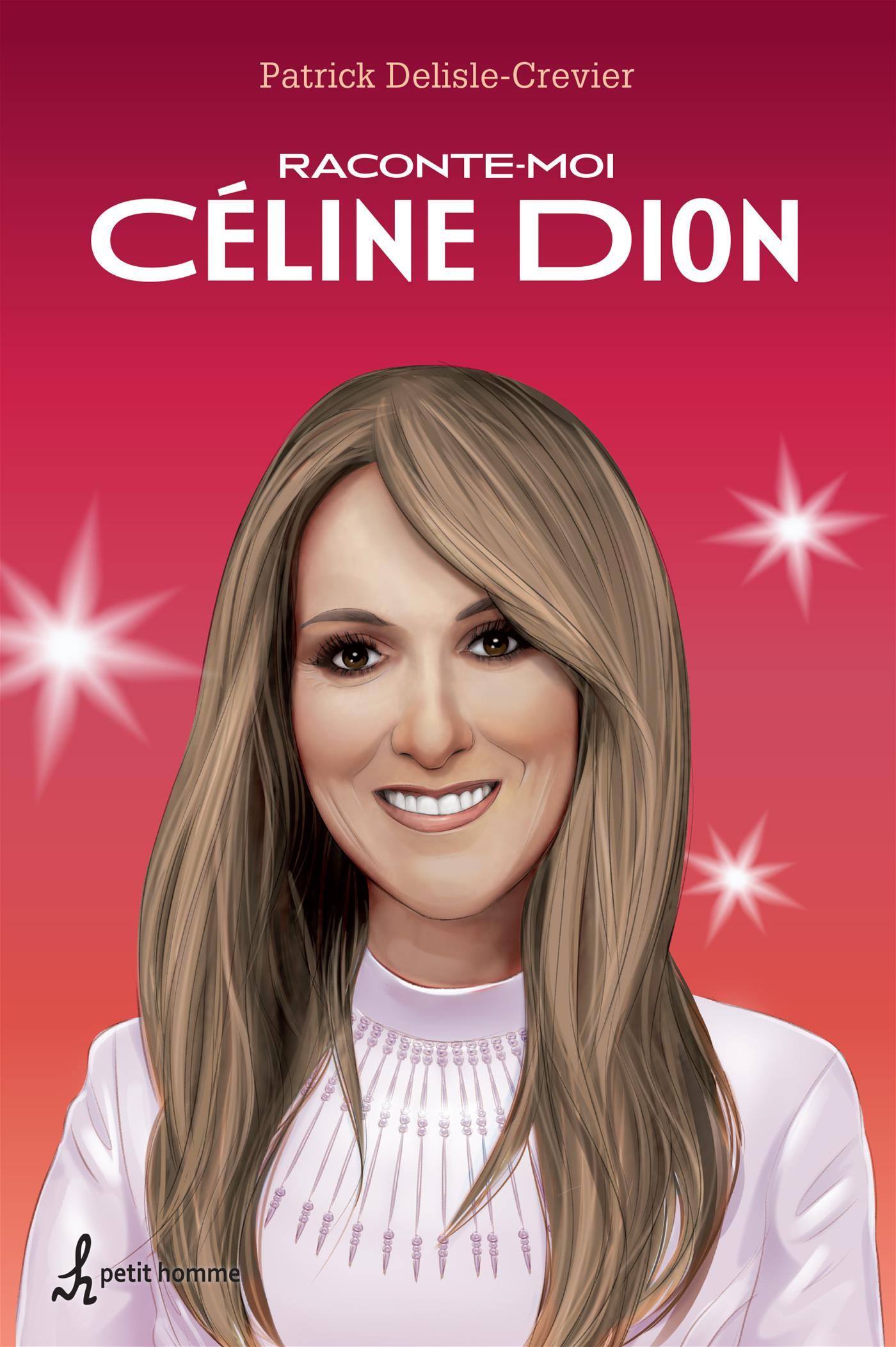 Raconte-moi Céline Dion