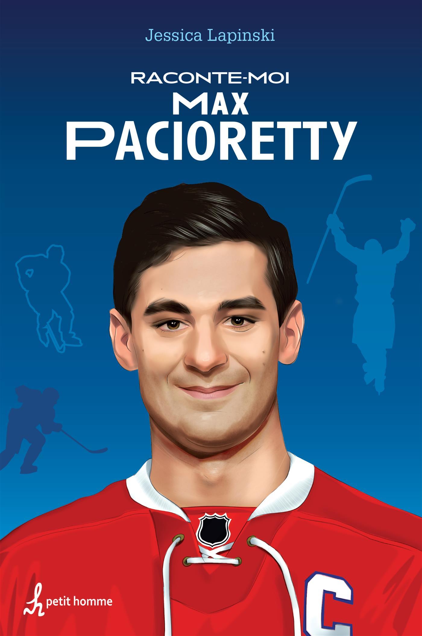 Raconte-moi Max Pacioretty