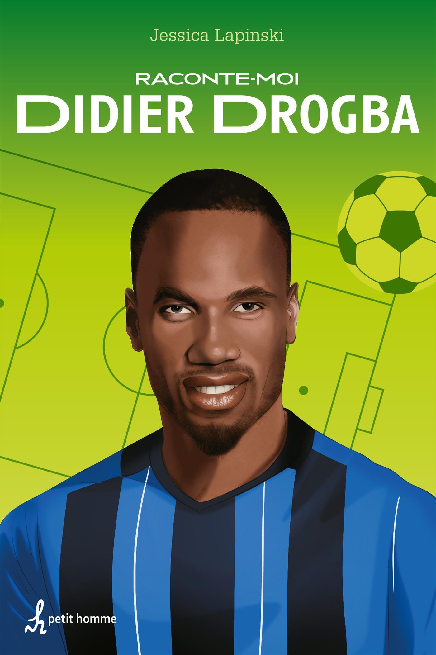 Raconte-moi Didier Drogba