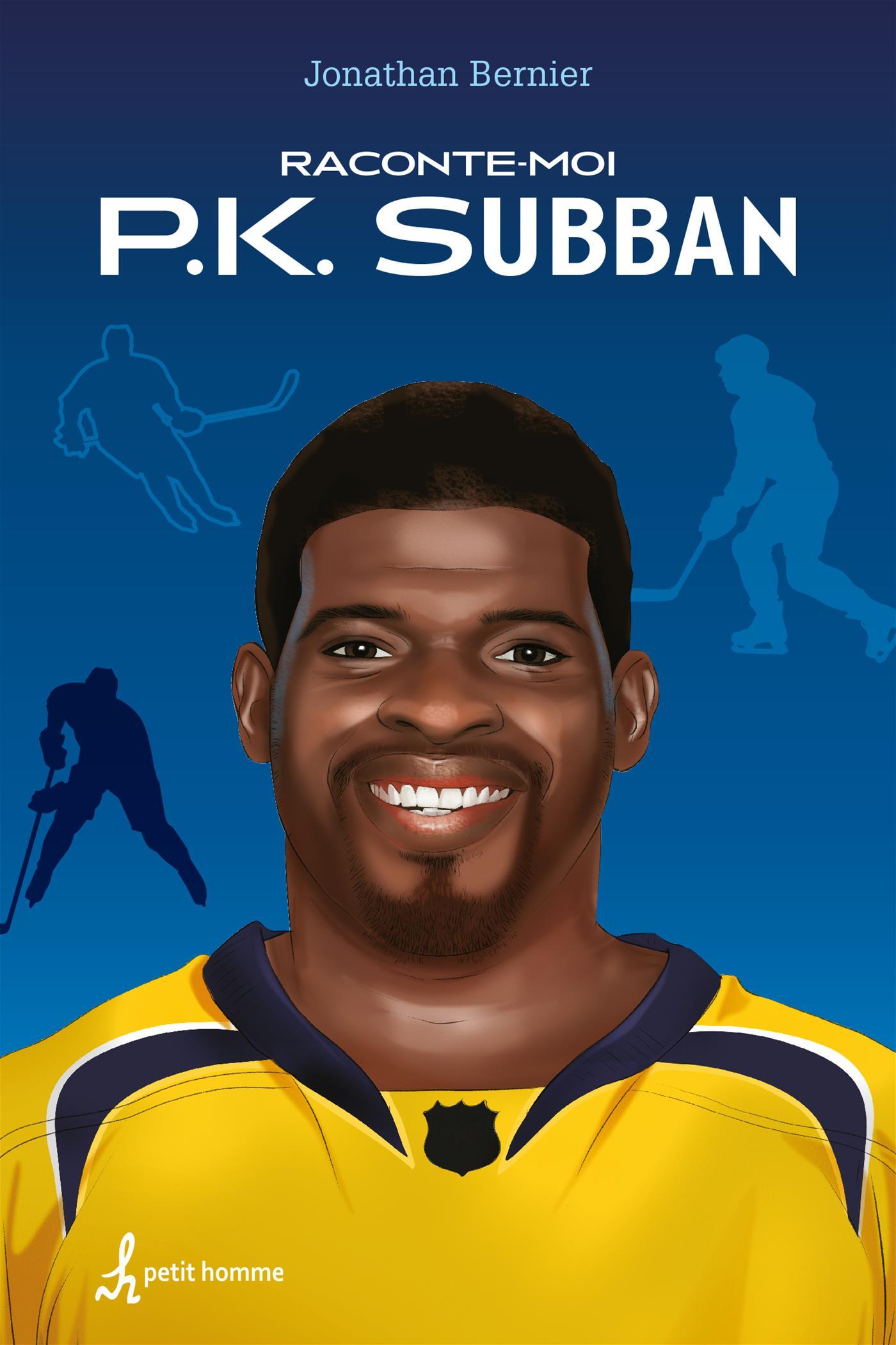 Raconte-moi PK Subban