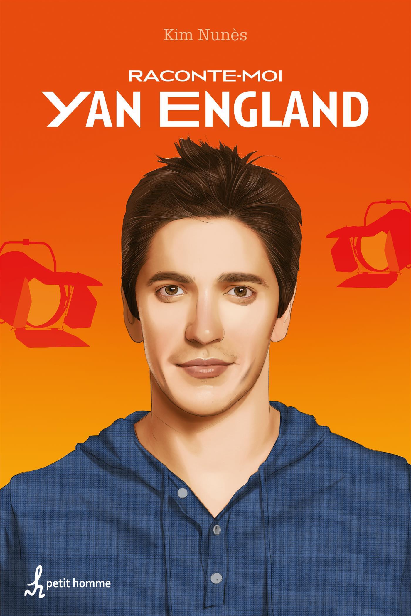 Raconte-moi Yan England