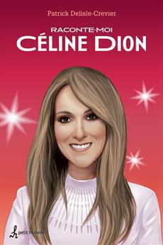 Raconte-moi Céline Dion - Nº 10