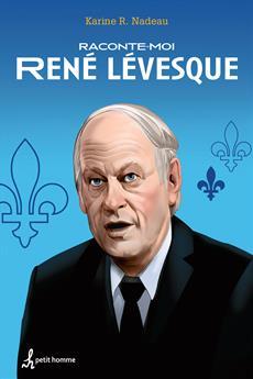 Raconte-moi René Lévesque - Nº 3