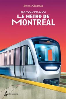 Raconte-moi Le métro de Montréal - Nº 13