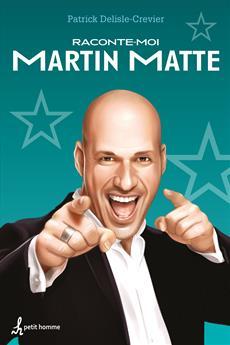 Raconte-moi Martin Matte - Nº 16