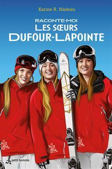 Raconte-moi les sœurs Dufour-Lapointe - Nº 17