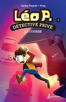 Léo P., détective privé - Tome 2 - La course