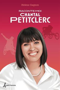 Raconte-moi Chantal Petitclerc - Nº 31