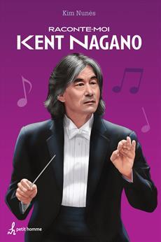 Raconte-moi Kent Nagano - Nº 32