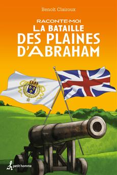 Raconte-moi la Bataille des Plaines d'Abraham - Nº 24