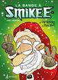 La bande à Smikee - Tome 6 - Les vacances du Père Noël