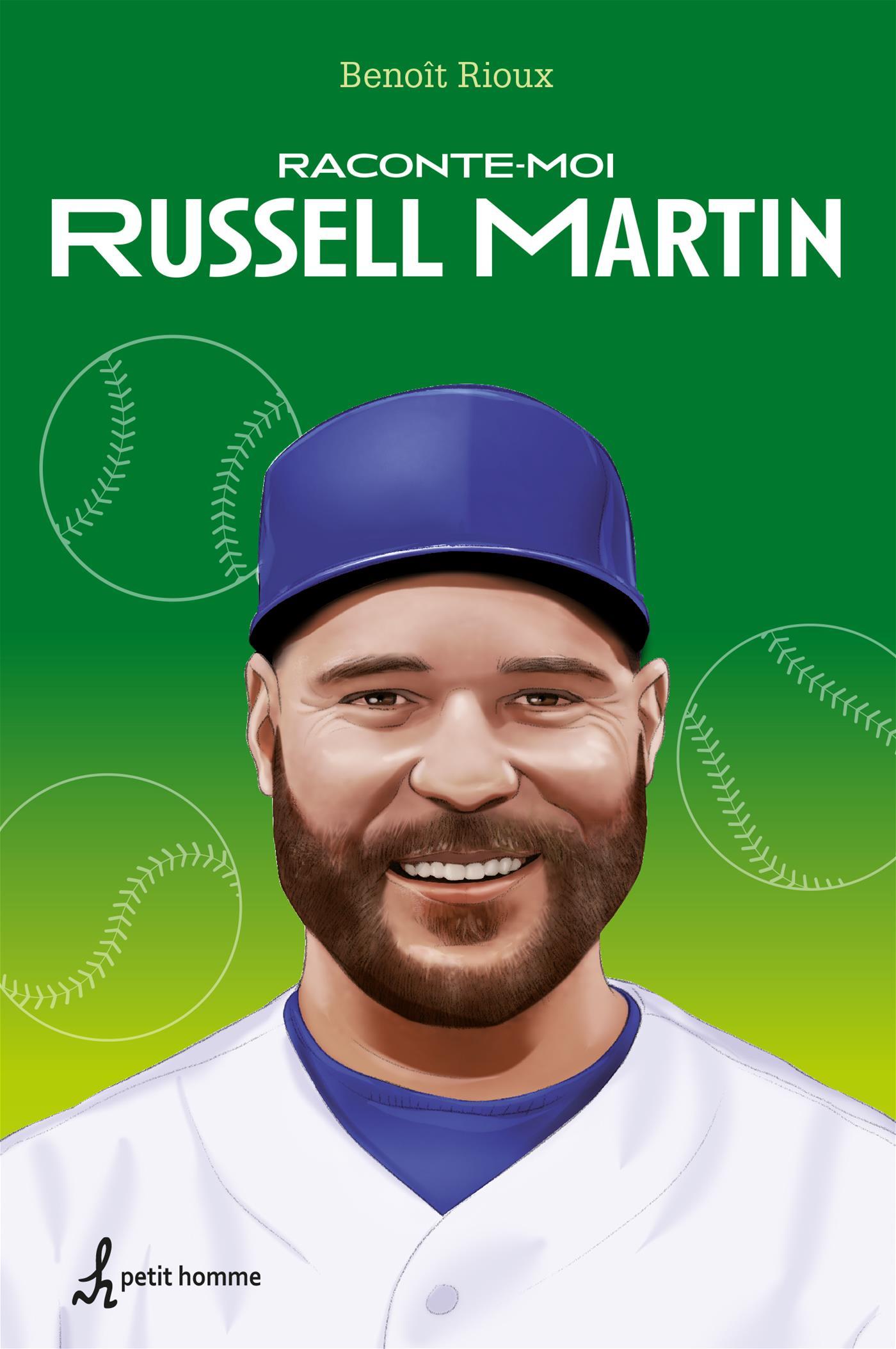 Raconte-moi Russell Martin