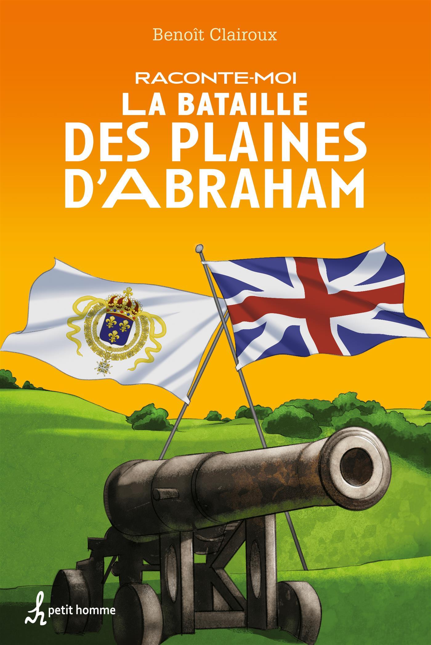 Raconte-moi la Bataille des Plaines d'Abraham