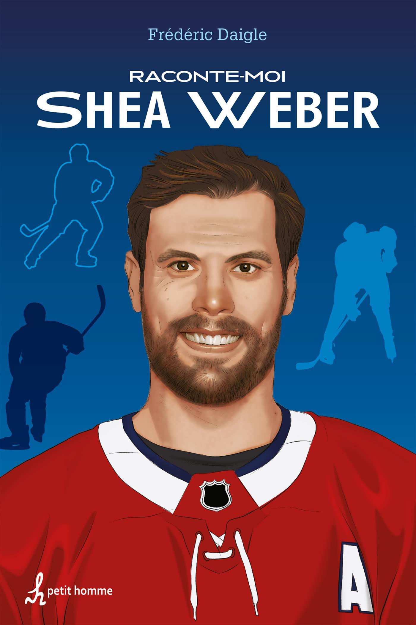 Raconte-moi Shea Weber