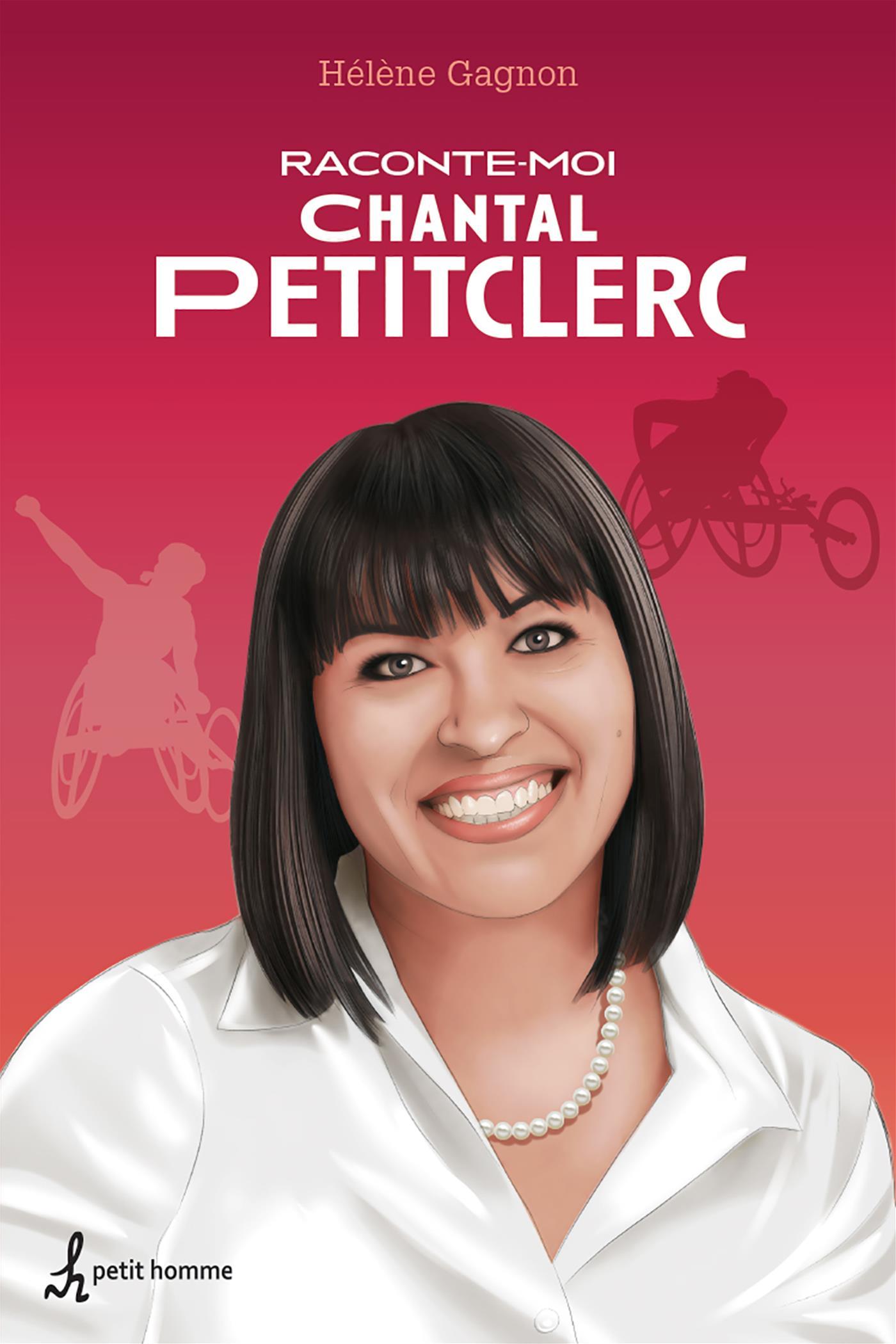 Raconte-moi Chantal Petitclerc