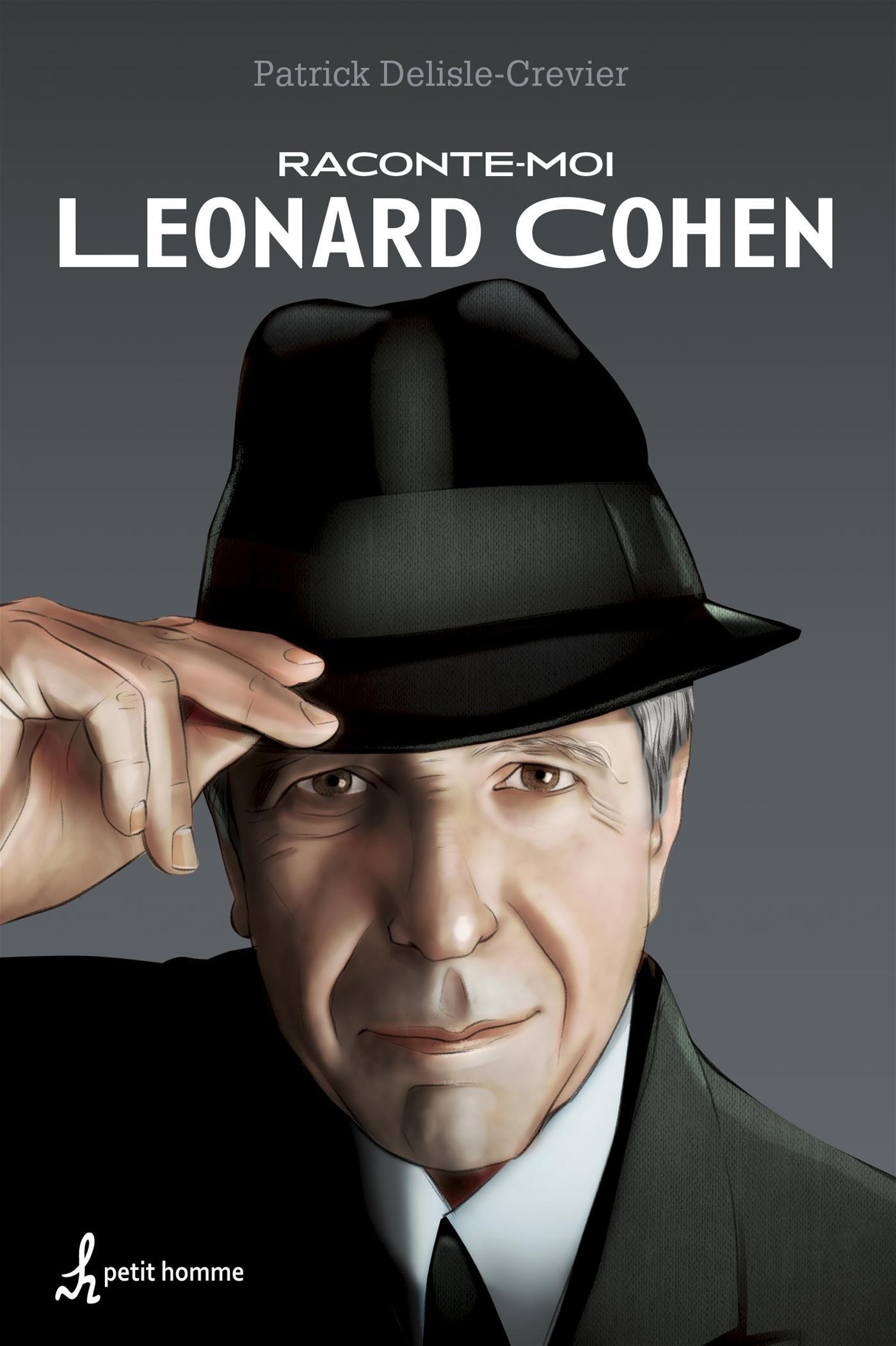Raconte-moi Leonard Cohen