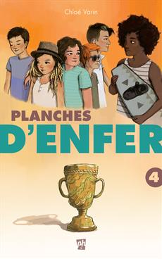 Planches d'enfer. Tome 4