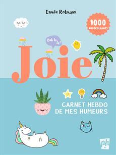 Joie - Carnet hebdo de mes humeurs
