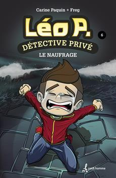 Léo P. détective privé, Tome 6 - Le naufrage