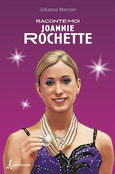 Raconte-moi Joannie Rochette - Nº 35