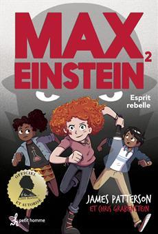 Max Einstein Tome 2 - Esprit rebelle