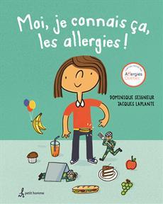 Moi, je connais ça, les allergies!