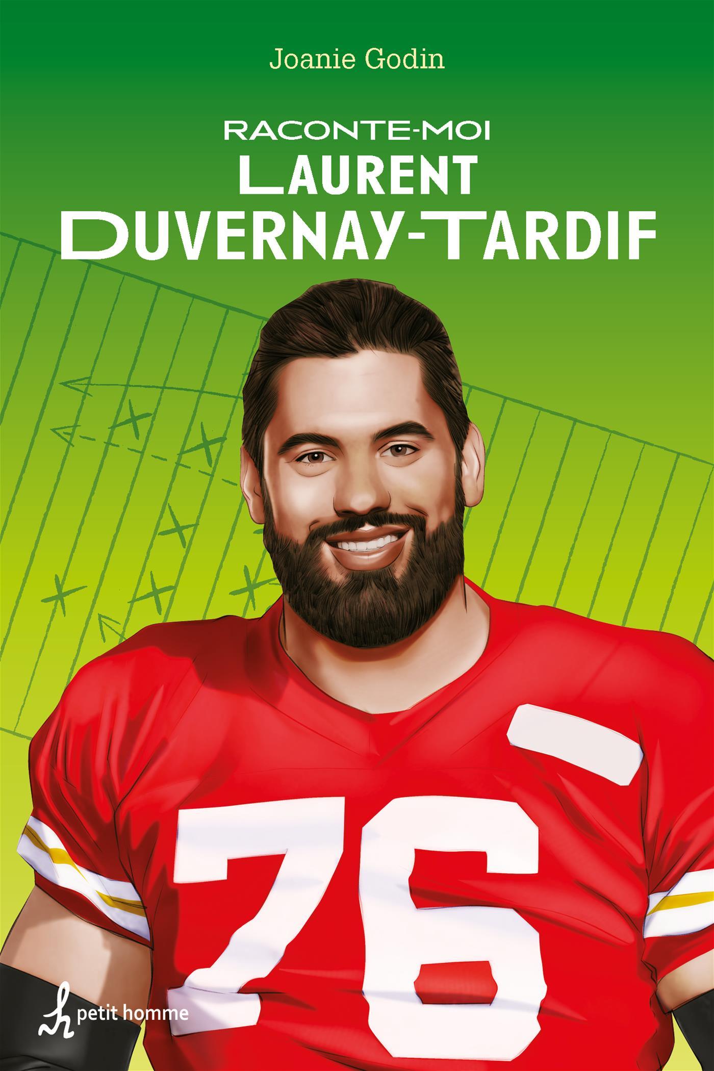 Raconte-moi Laurent Duvernay-Tardif  – Nº 39