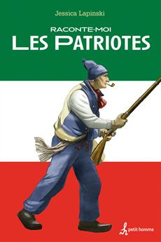 Raconte-moi Les Patriotes - Nº 44