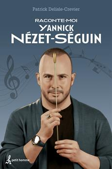 Raconte-moi Yannick Nézet-Séguin - Nº 50