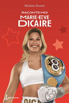 Raconte-moi Marie-Eve Dicaire - Nº 48