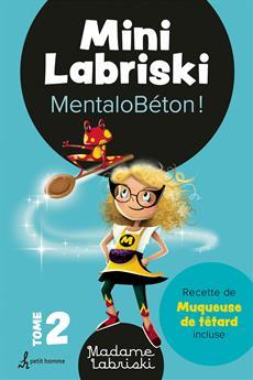 Mini Labriski – Tome 2 - MentaloBéton!