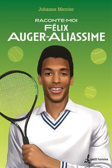 Raconte-moi Félix Auger Aliassime - Nº 47