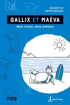 Gallix et Maëva - Mon chien, mes jambes