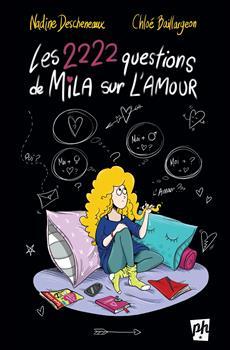Les 2222 questions de Mila sur l'amour