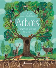Arbres - Secrets et mystères de la forêt