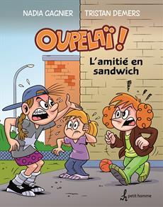 L'amitié en sandwich