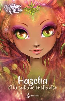 Hazelia et la cabane enchantée