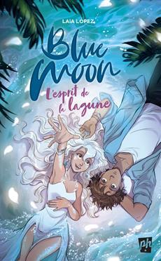 Blue Moon - L'esprit de la lagune