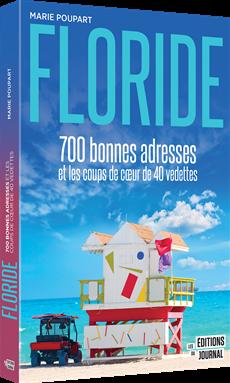 Floride - 700 bonnes adresses et les coups de cœur de 40 vedettes