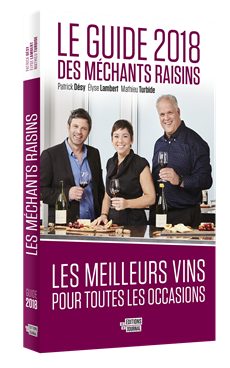 Le guide 2018 des Méchants Raisins - Les meilleurs vins pour toutes les occasions