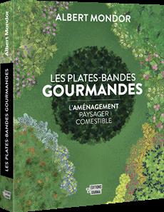 Les plates-bandes gourmandes - L'aménagement paysager comestible