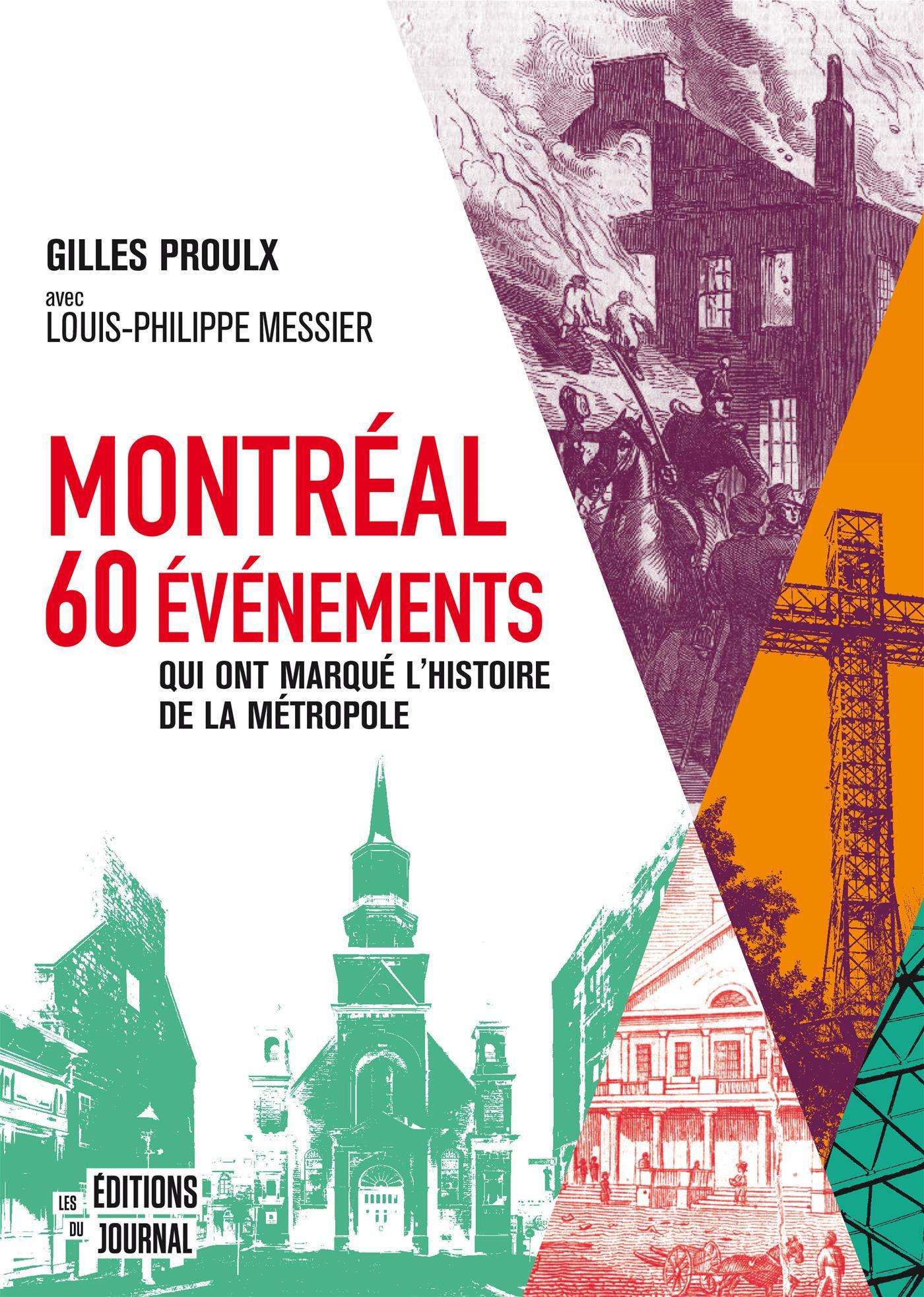 Montréal : 60 événements qui ont marqué l'histoire de la métropole