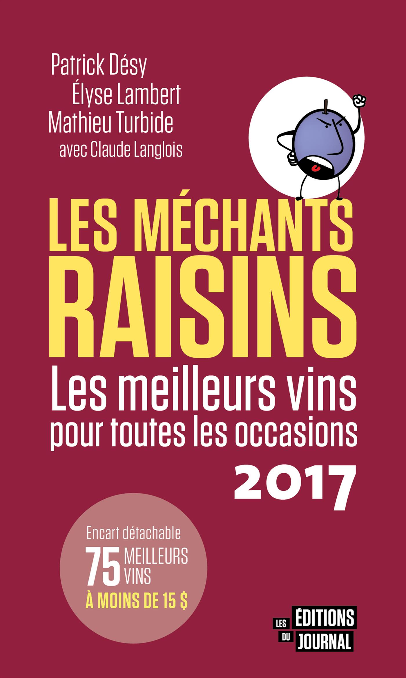 Le guide des Méchants Raisins 2017