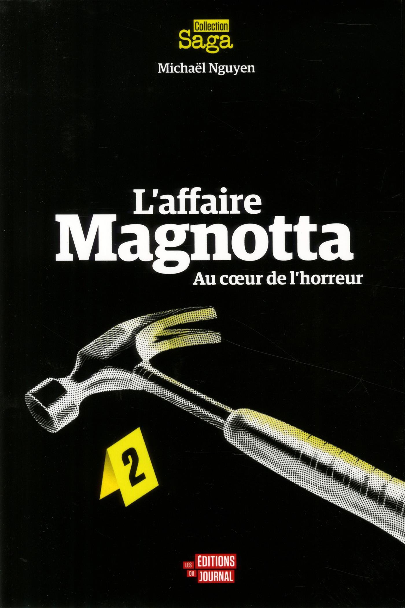 Livre L Affaire Magnotta Au Cœur De L Horreur