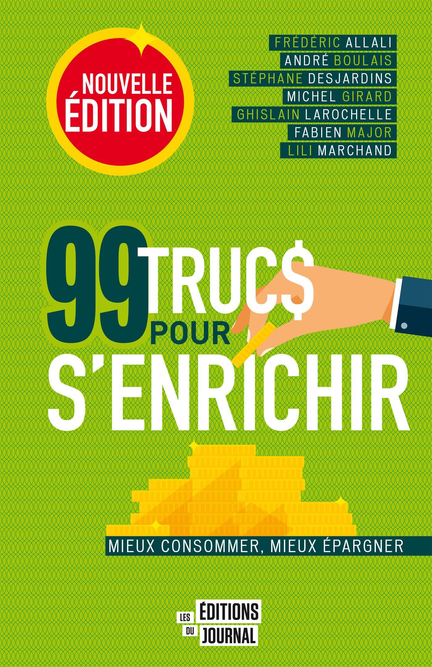 99 trucs pour s'enrichir - Collectif
