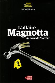 L'affaire Magnotta - Au cœur de l'horreur