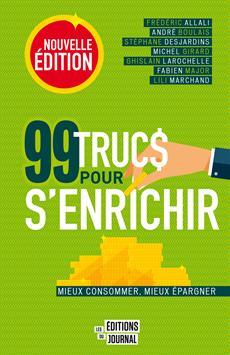 99 trucs pour s'enrichir, nouvelle édition