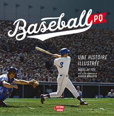 Baseball PQ - Une histoire illustrée